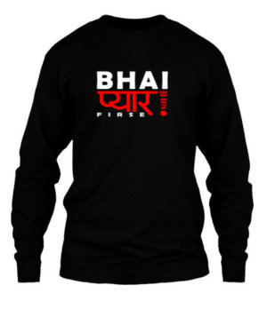 Bhai Pyaar Ho Gaya Firse, Men's Long Sleeves T-shirt
