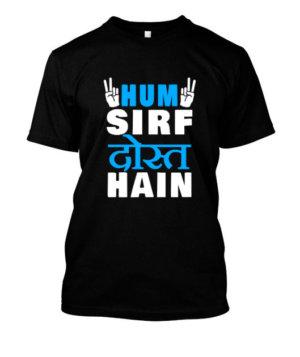 Hum Sirf Dost Hain, Men's Round T-shirt