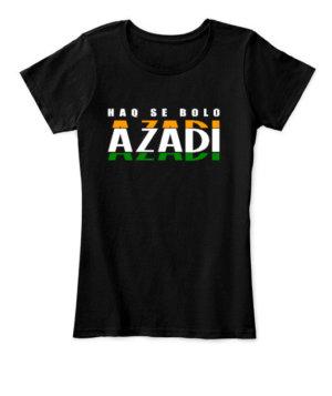 haq se azadi, Women's Round Neck T-shirt