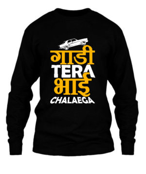 gaadi tera bhai chalaega, Men's Long Sleeves T-shirt