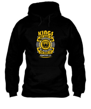 Real Kings are born on February 01-29 , Men's Hoodies