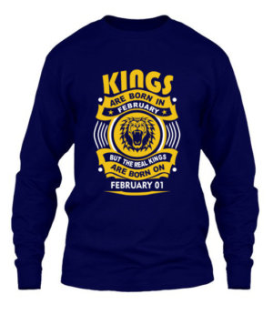 Real Kings are born on February 01-29 , Men's Long Sleeves T-shirt