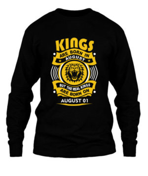 Real Kings are born on August 01-31, Men's Long Sleeves T-shirt