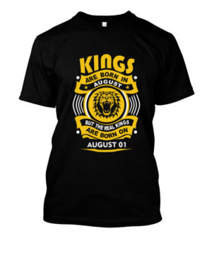 Real Kings are born on August 01-31, Men's Round T-shirt