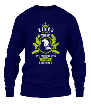 Buy Kings are born on February 1-29, Men's Long Sleeves T-shirt