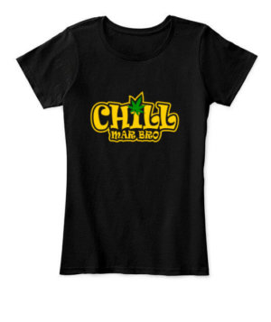 Chill Mar Bro, Women's Round Neck T-shirt