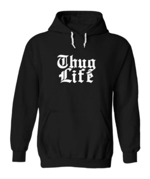 Thug Life, Men's Hoodies