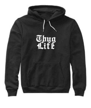 Thug Life, Women's Hoodies