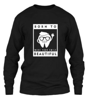 Born to make your smile beautiful, Men's Long Sleeves T-shirt