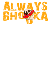 Always Bhooka, Kid's Unisex Round Neck T-shirt