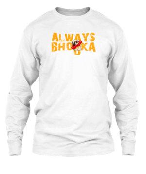 Always Bhooka, Men's Long Sleeves T-shirt