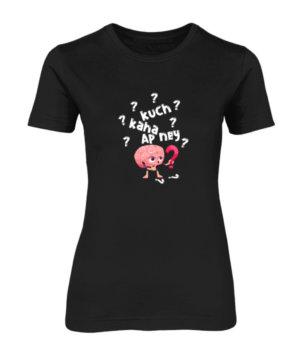 Kuch kaha ap ney, Women's Round Neck T-shirt
