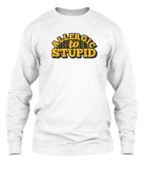 Allergic to Stupid, Men's Long Sleeves T-shirt