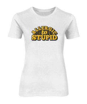 Allergic to Stupid, Women's Round Neck T-shirt
