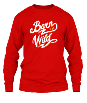 Born to be wild, Men's Long Sleeves T-shirt