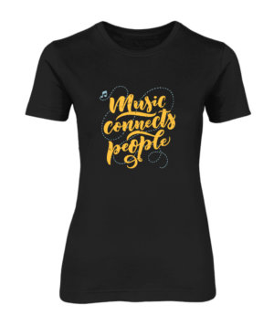 Music Connects People, Women's Round Neck T-shirt