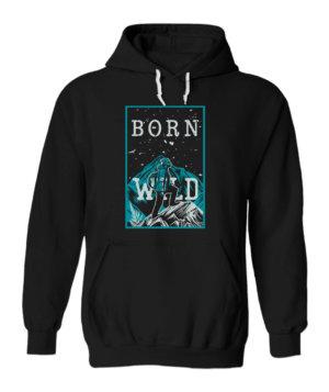 Born Wild, Men's Hoodies