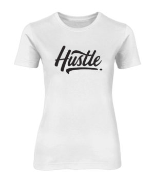 Hustle, Women's Round Neck T-shirt