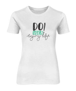 Do Yoga Enjoy Life, Women's Round Neck T-shirt