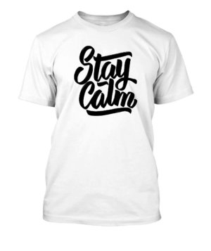 Stay Calm, Men's Round T-shirt