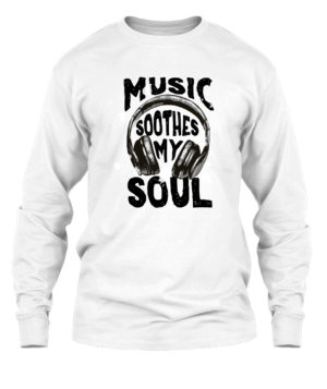 Music Soothes My Soul, Men's Long Sleeves T-shirt