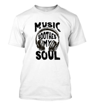 Music Soothes My Soul, Men's Round T-shirt