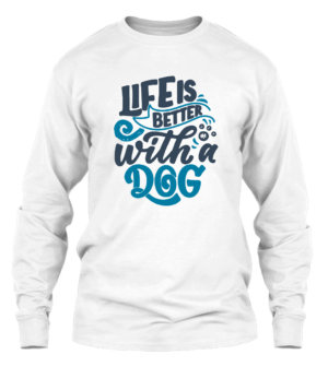 Life is better with a dog, Men's Long Sleeves T-shirt