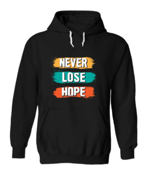 Never Lose Hope, Men's Hoodies