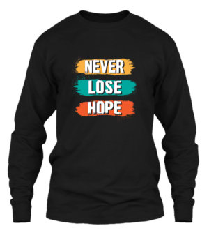 Never Lose Hope, Men's Long Sleeves T-shirt