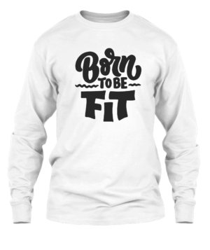 Born to be fit, Men's Long Sleeves T-shirt