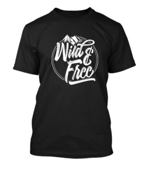 Wild and Free, Men's Round T-shirt