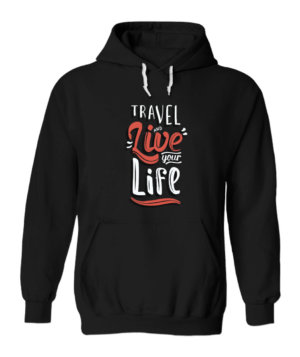 Travel and live your life, Men's Hoodies