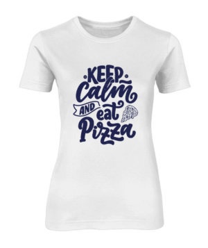 Keep Calm and eat pizza, Women's Round Neck T-shirt