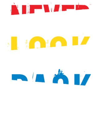 Never Look Back, Men's Round T-shirt