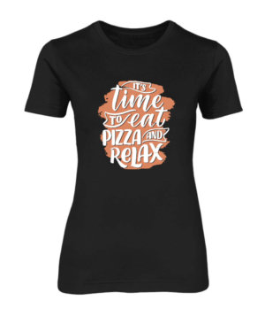 Eat Pizza and Relax, Women's Round Neck T-shirt