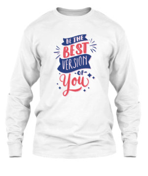 Be the best version of you, Men's Long Sleeves T-shirt