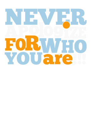 Never Apologize for who you are, Men's Long Sleeves T-shirt