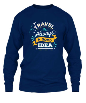 Travel is always a good idea, Men's Long Sleeves T-shirt