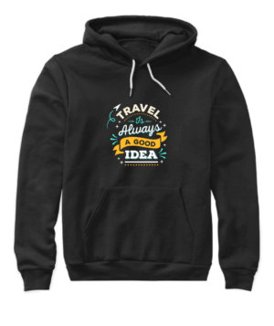 Travel is always a good idea, Women's Hoodies