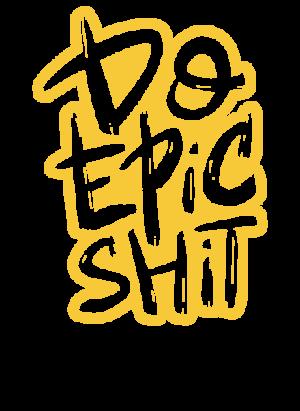 Do Epic Shit, Men's Round T-shirt