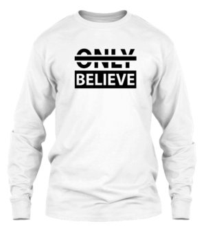 Believe, Men's Long Sleeves T-shirt