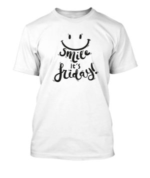 Smile,Its Friday, Men's Round T-shirt