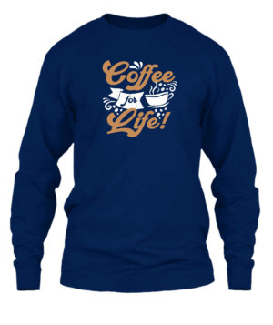 Coffee for life, Men's Long Sleeves T-shirt