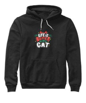 Life is better with a cat, Women's Hoodies
