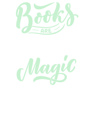 Books are uniquely magic, Women's Round Neck T-shirt