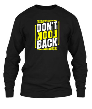Dont Look Back, Men's Long Sleeves T-shirt