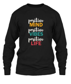 Positive Life, Men's Long Sleeves T-shirt