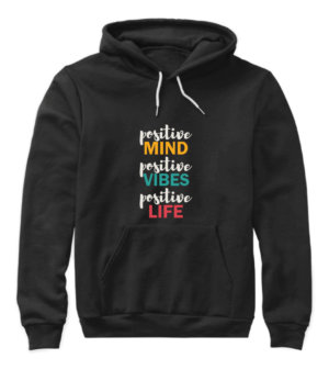 Positive Life, Women's Hoodies