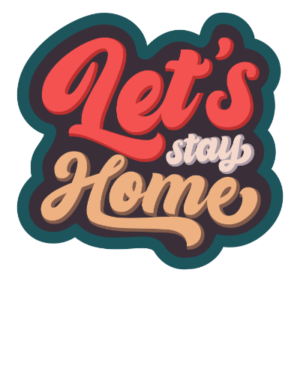 Lets Stay Home, Kid's Unisex Round Neck T-shirt