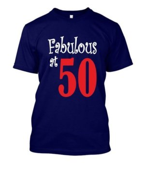Fabulous at 50, Men's Round T-shirt